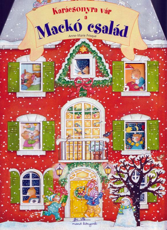 Karácsonyra vár a Mackó család