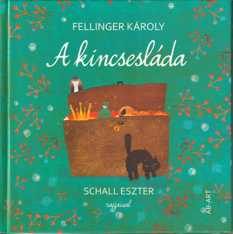 Fellinger Károly – A kincsesláda