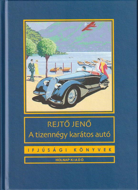 Ifjúsági könyvek – A tizennégy karátos autó