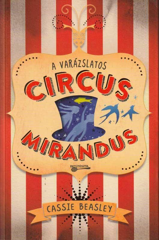 A varázslatos Circus Mirandus
