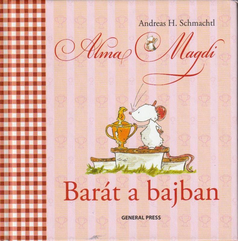 Alma Magdi Barát a bajban