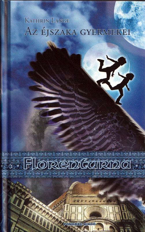 Florenturna – Az éjszaka gyermekei