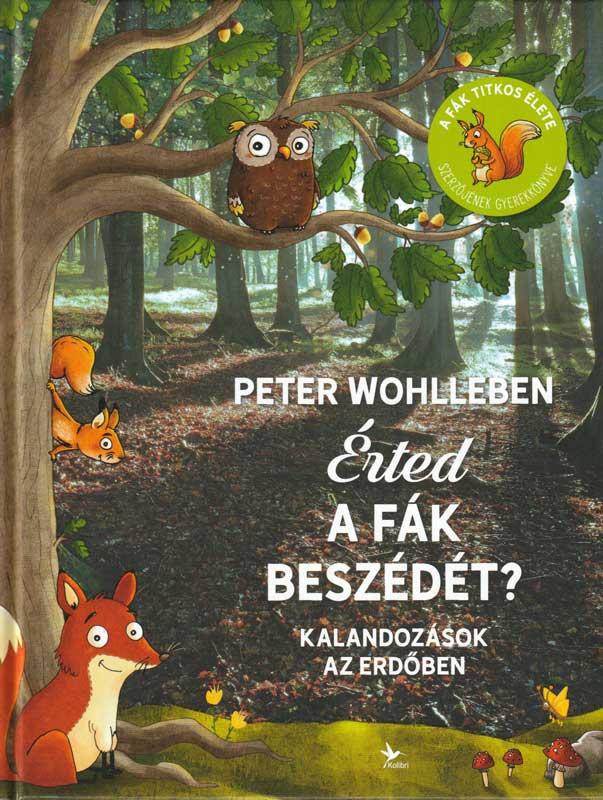Érted a fák beszédét? – Kalandozások az erdőben
