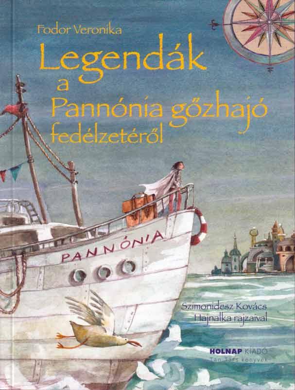 Legendák a Pannónia gőzhajó fedélzetéről