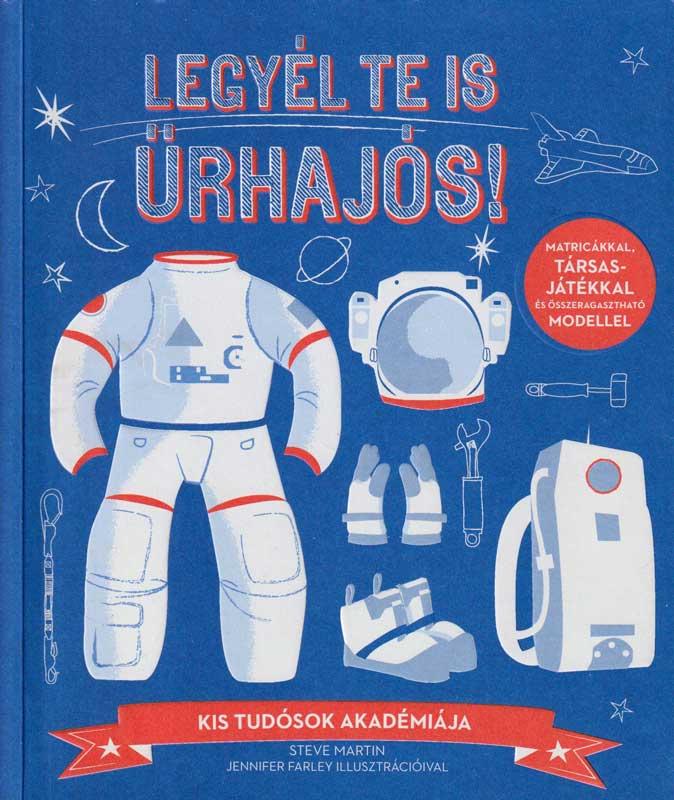 Legyél te is űrhajós!