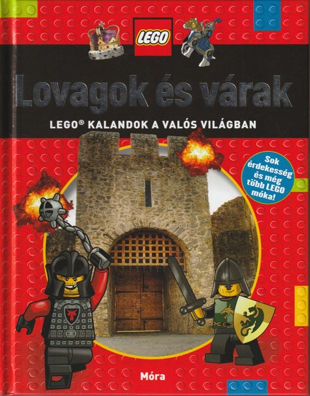 Lovagok és várak LEGO kalandok a valós világban