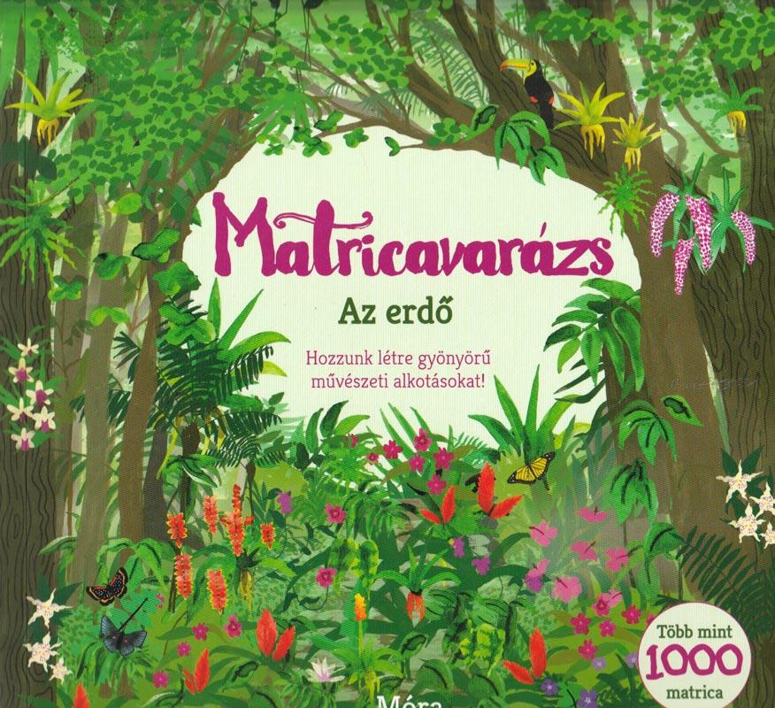 Matricavarázs Az erdő