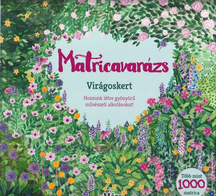 Matricavarázs Virágoskert