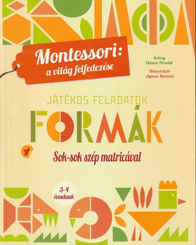 Montessori a világ felfedezése: Formák