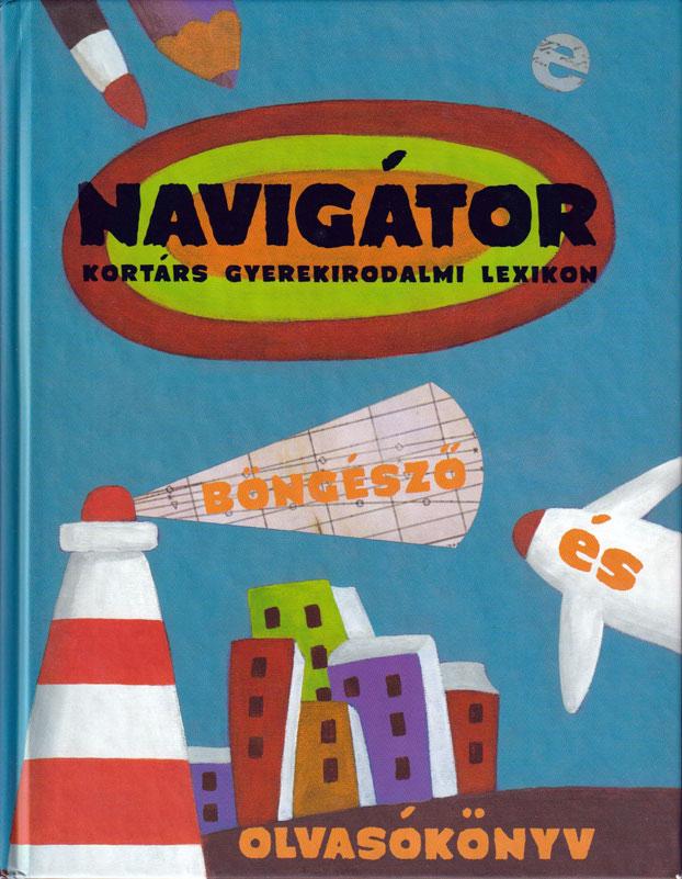 Navigátor Kortárs gyerekirodalmi lexikon