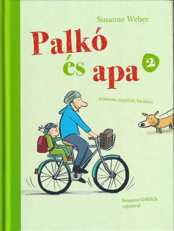 Palkó és Apa 2