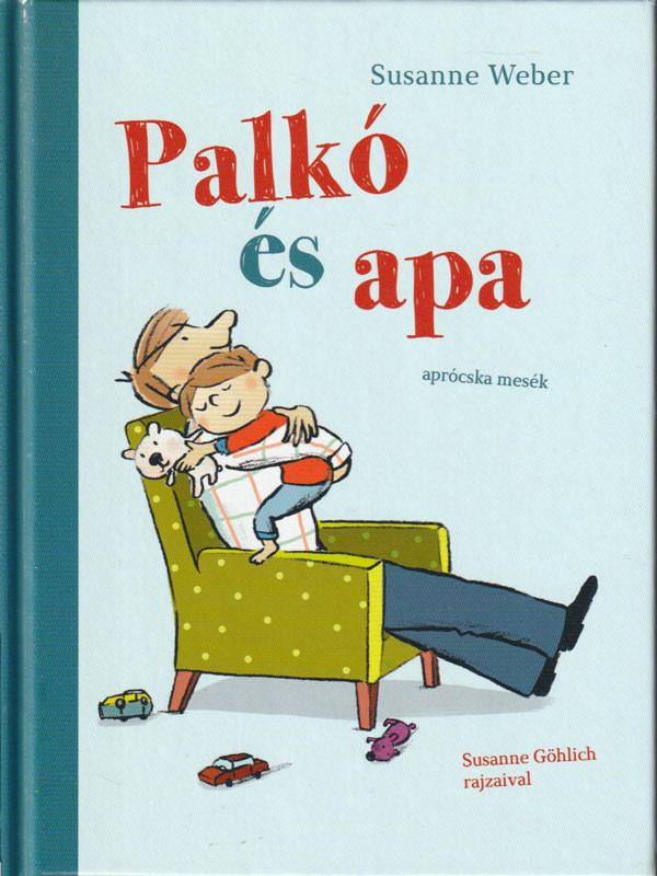 Palkó és Apa