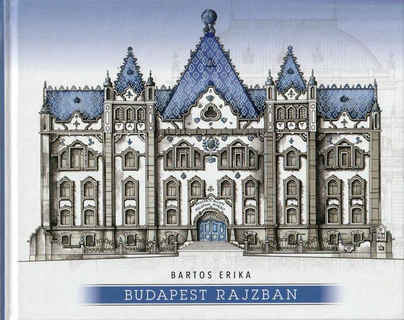 Bartos Erika – Budapest rajzban