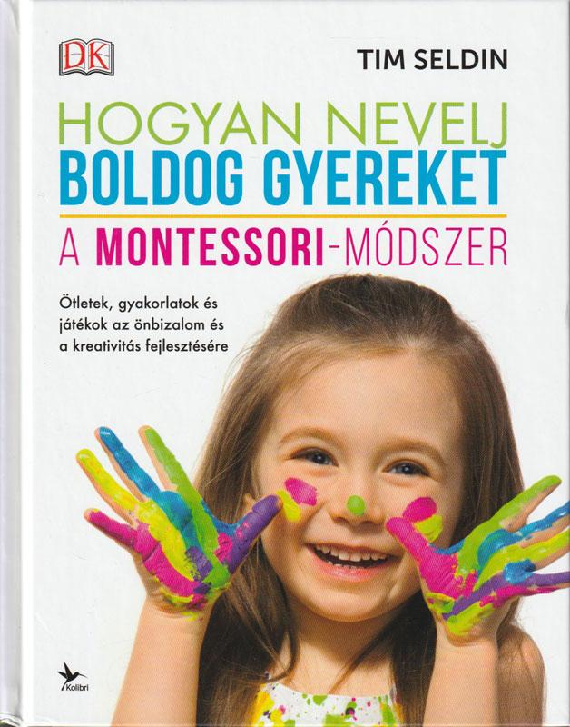 Hogyan nevelj boldog gyereket – A Montessori-módszer
