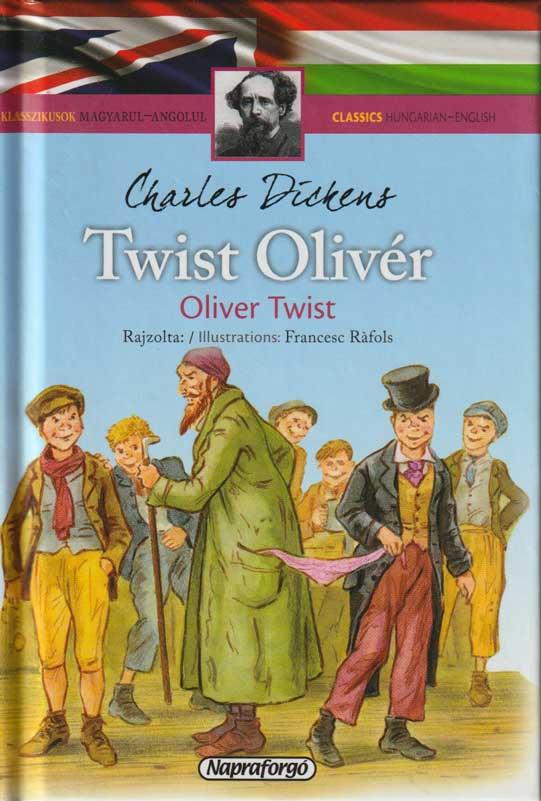 Klasszikusok magyarul-angolul: Twist Oliver