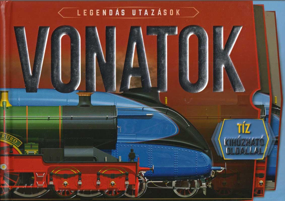 Legendás utazások – Vonatok