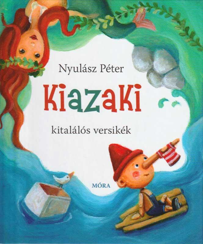Nyulász Péter: Kiazaki – kitalálós versikék