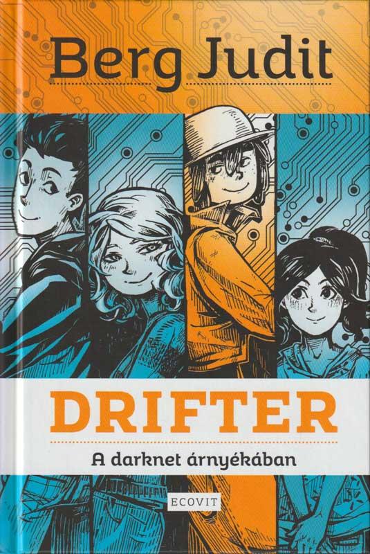 Drifter – A darknet árnyékában