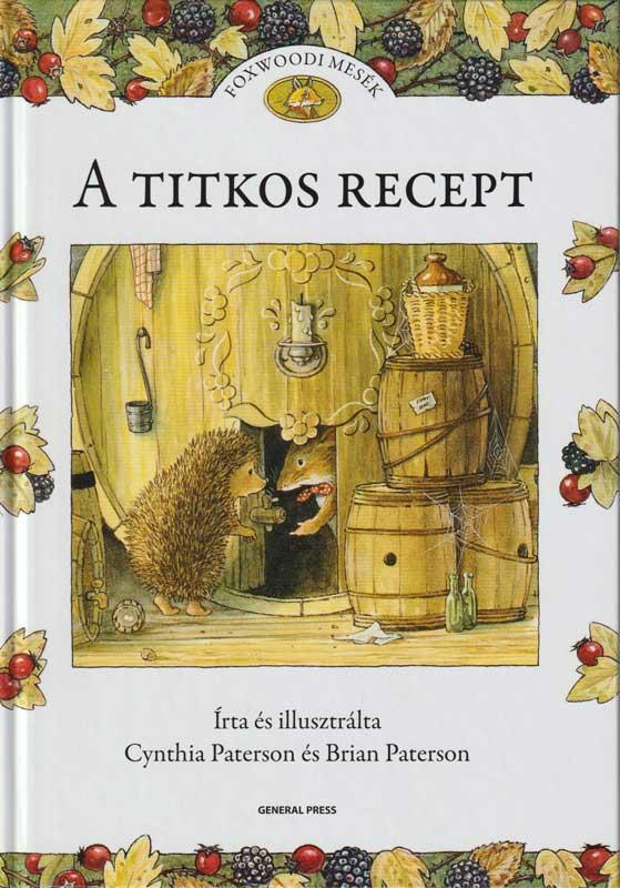 Foxwoodi Mesék – A titkos recept