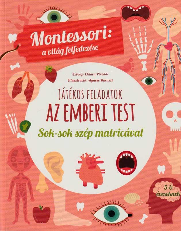 Montessori a világ felfedezése: Az emberi test