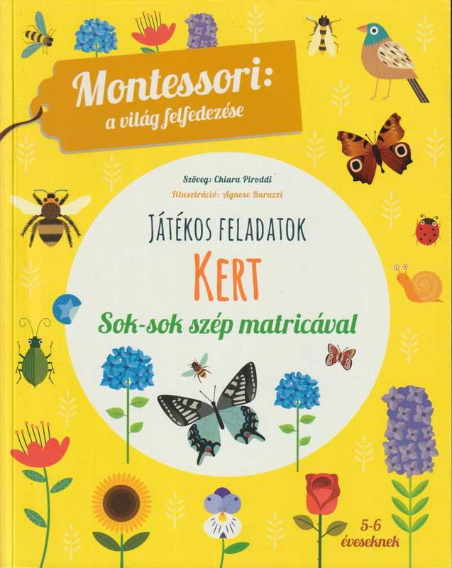 Montessori a világ felfedezése: Kert