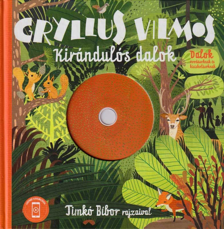 Gryllus Vilmos – Kirándulós dalok