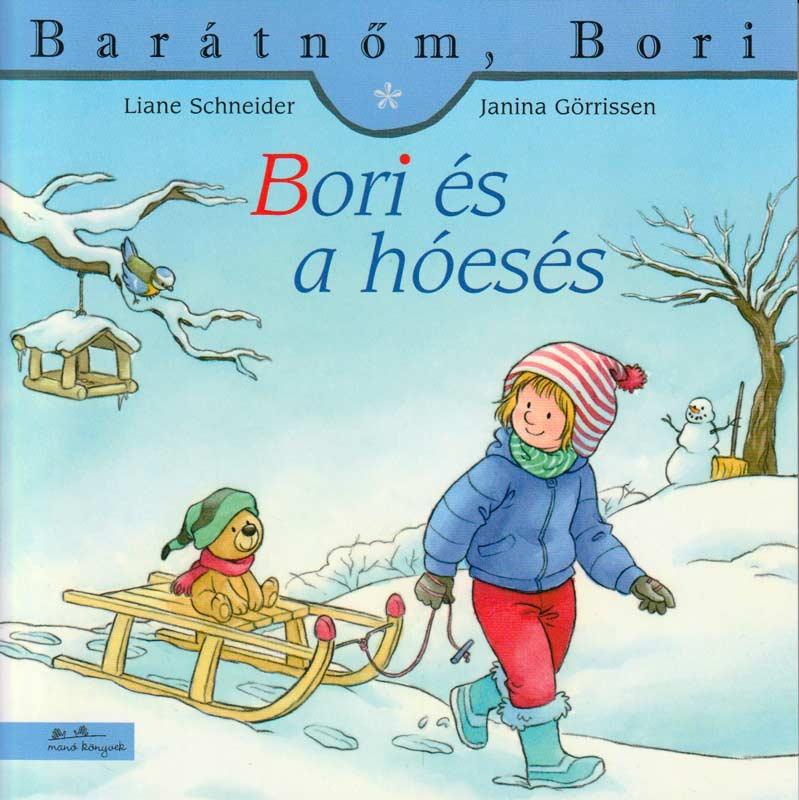 Bori és a hóesés – Barátnőm, Bori
