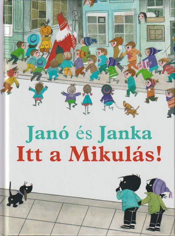 Janó és Janka – Itt a Mikulás!