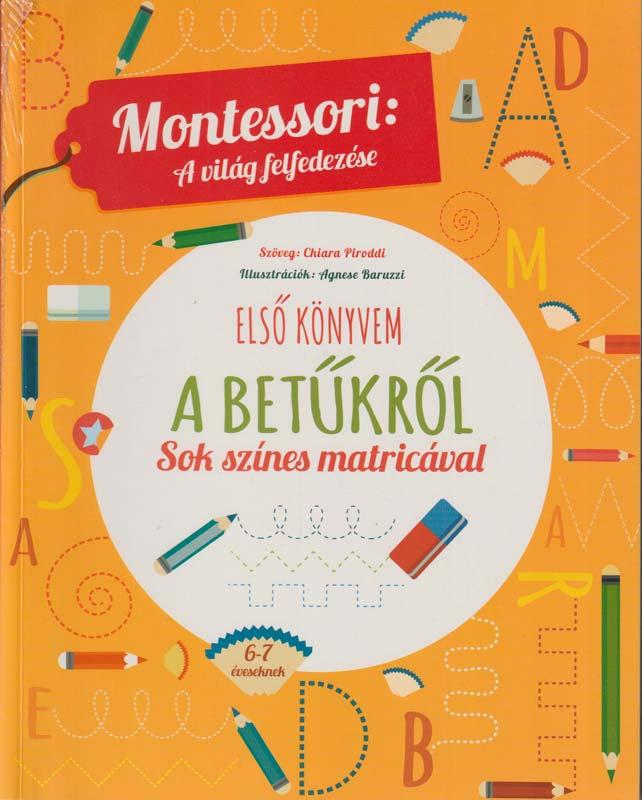 Montessori: a világ felfedezése – Első könyvem a betűkről