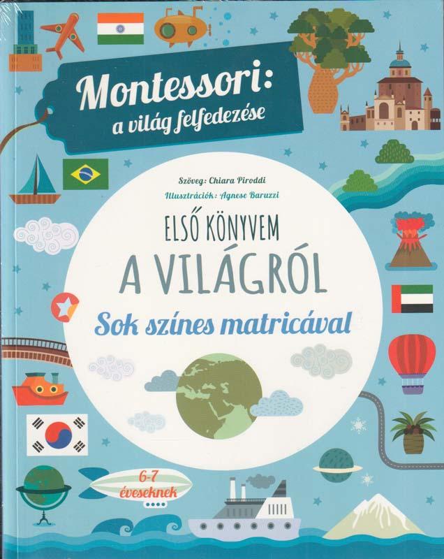 Montessori: a világ felfedezése – Első könyvem a világról