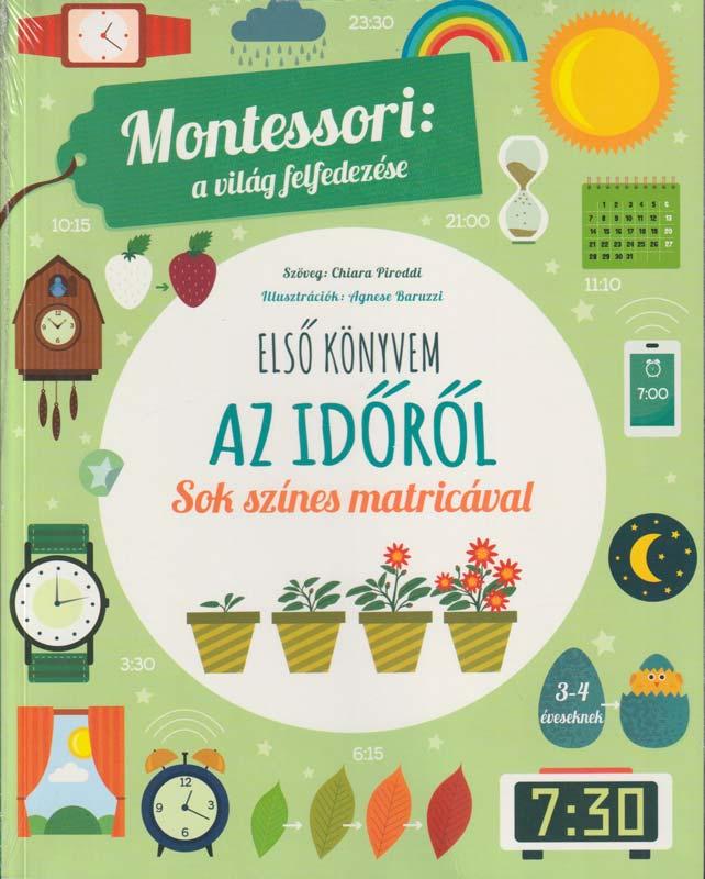 Montessori: a világ felfedezése – Első könyvem az időről