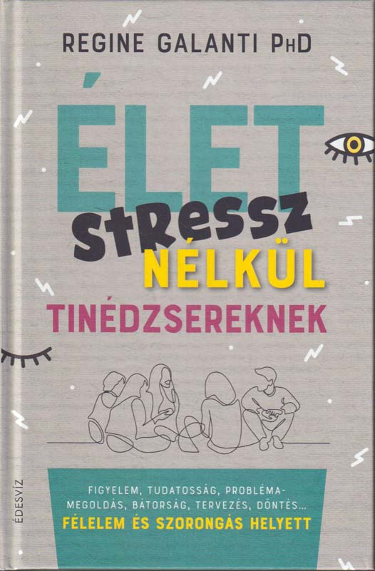 Élet stressz nélkül tinédzsereknek
