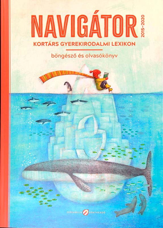 Navigátor 3. – Kortárs gyerekirodalmi lexikon, böngésző és olvasókönyv
