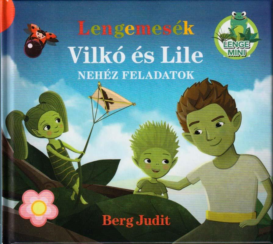 Lengemesék – Vilkó és Lile – Nehéz feladatok – Lenge mini 3.